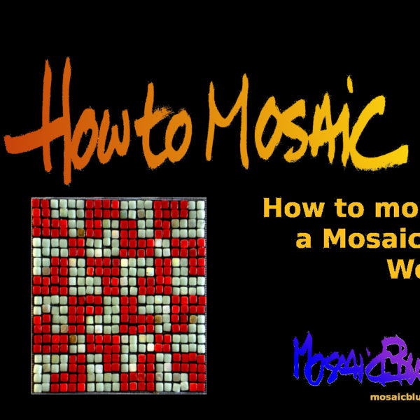 Mounting a mosaic on wood